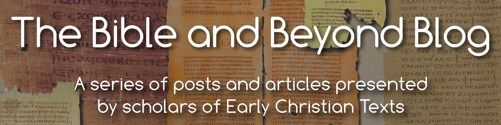 The Bible and Beyond Blog