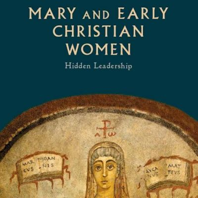 Mary And Early Christian Women Book Cover Detail