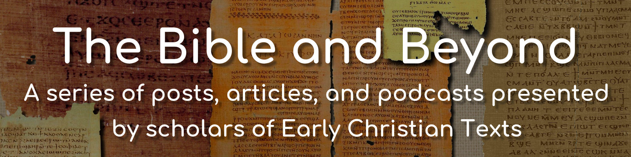 The title image for Early Christian Texts Bible and Beyond.