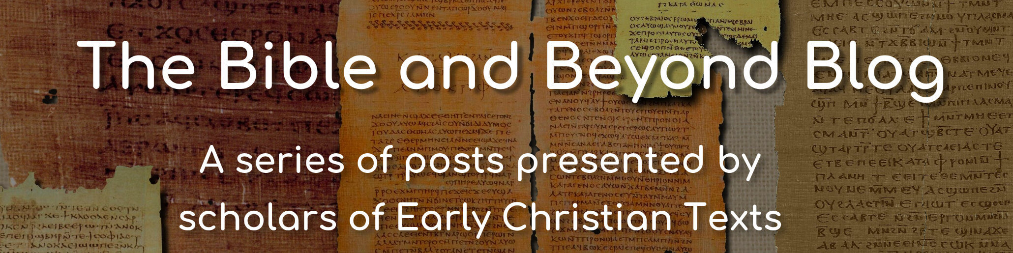 The title image for Early Christian Texts Bible and Beyond blog.