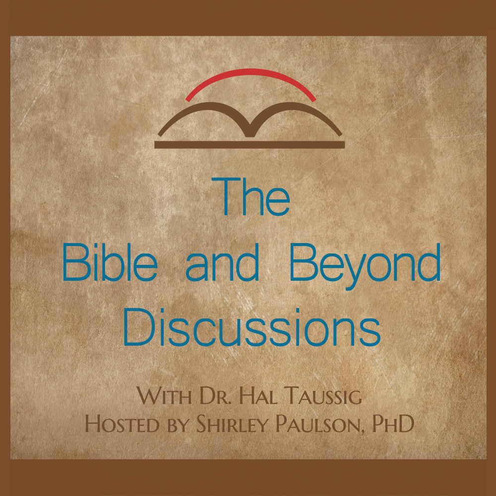 Bible and Beyond Discussions